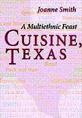 Cuisine Texas A Multiethnic Feast