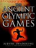 The Ancient Olympic Games: [2nd Edition] by Judith Swaddling ...