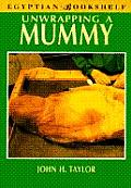 Unwrapping a Mummy: The Life, Death, and Embalming of Horemkenesi (Title Page Only) (Egyptian Bookshelf)