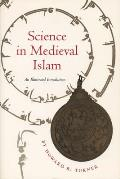 Science in Medieval Islam: An Illustrated Introduction Cover