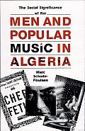Men and Popular Music in Algeria: The Social Significance of Ra