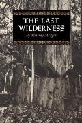 The Last Wilderness (Washington Papers)