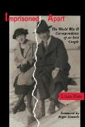 Imprisoned Apart : the World War II Correspondence of an Issei Couple (97 Edition) Cover