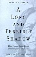 Long & Terrible Shadow White Values Nati