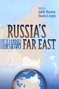 Russia's Far East: A Region at Risk