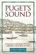 Puget's Sound: a Narrative of Early Tacoma and the Southern Sound (Columbia Northwest Classics)