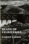 Death of Celilo Falls (Emil and Kathleen Sick Lecture-Book Series in Western Histor) Cover