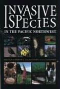 Invasive Species in the Pacific Northwest Cover