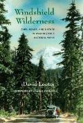 Windshield Wilderness: Cars, Roads, and Nature in National Parks (Weyerhaeuser Environmental Books) Cover