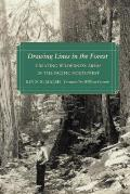 Drawing Lines in the Forest: Creating Wilderness Areas in the Pacific Northwest Cover