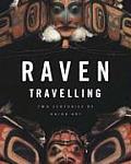 Raven Travelling Two Centuries of Haida Art