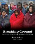 Breaking Ground The Lower Elwha Klallam Tribe & the Unearthing of Tse Whit Zen Village