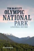 Olympic National Park A Natural History Revised Edition