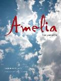 Amelia: The Libretto Cover
