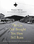 Car That Brought You Here Still Runs Revisiting the Northwest Towns of Richard Hugo