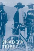 Shadow Tribe: The Making of Columbia River Indian Identity (Emil and Kathleen Sick Lecture-Book Series in Western History and Biography) Cover