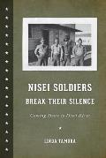 Nisei Soldiers Break Their Silence: Coming Home to Hood River (Scott and Laurie Oki Series in Asian American Studies) Cover