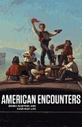 American Encounters: Genre Painting and Everyday Life Cover