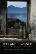 Iceland Imagined Nature Culture & Storytelling in the North Atlantic