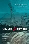 Whales and Nations: Environmental Diplomacy on the High Seas (Weyerhaeuser Environmental Books)