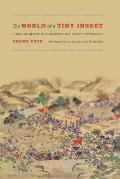 The World of a Tiny Insect: A Memoir of the Taiping Rebellion and Its Aftermath