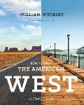 How to Read the American West A Field Guide