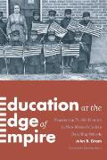 Education at the Edge of Empire: Negotiating Pueblo Identity in New Mexico's Indian Boarding Schools (Indigenous Confluences)
