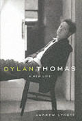 Dylan Thomas A New Life