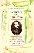 Monk & Two Peas Gregor Mendel