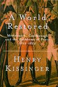 World Restored Metternich Castlereagh &