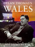Dylan Thomas's Wales