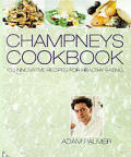 Champneys Cookbook 100 Innovative Recipes for Healthy Eating