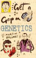 Get A Grip On Genetics