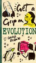 Get A Grip On Evolution