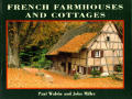 French Farmhouses & Cottages