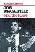 Joe Mccarthy & The Press
