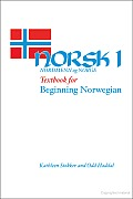 Norsk, Nordmenn Og Norge 1: Textbook for Beginning Norwegian