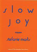 Slow Joy