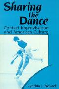 Sharing the Dance Contact Improvisation & American Culture