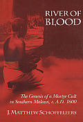 River of Blood The Genesis of a Martyr Cult in Southern Malawi C A D 1600