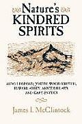 Natures Kindred Spirits Aldo Leopold Joseph Wood Krutch Edward Abbey Annie Dillard & Gary Snyder