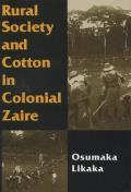 Rural Society & Cotton in Colonial Zaire