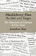 Huckleberry Finn as Idol & Target The Functions of Criticism in Our Time