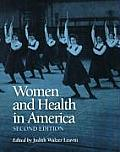 Women & Health in America 2nd Ed Historical Readings Are We Using This Subtitle