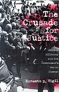 The Crusade for Justice: Chicano Militancy and the Government's War on Dissent Cover