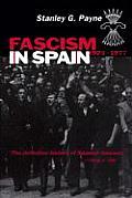 Fascism In Spain 1923 1977