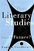 Does Literary Studies Have Future