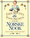 Farm Recipes & Food Secrets from Norske Nook