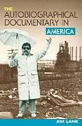 Autobiographical Documentary in Amer