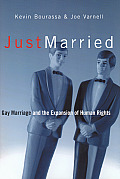Just Married Gay Marriage & the Expansion of Human Rights